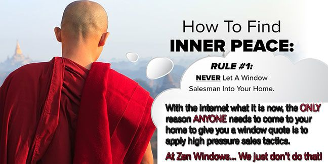 Never Allow A Window Salesman In Your Home... Ever!With the internet what it is these days, it's just not necessary... period.[easingslider id=