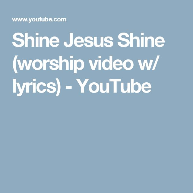 13 best worship songs with lyrics images on pinterest worship shine jesus shine worship video w lyrics youtube fandeluxe Image collections
