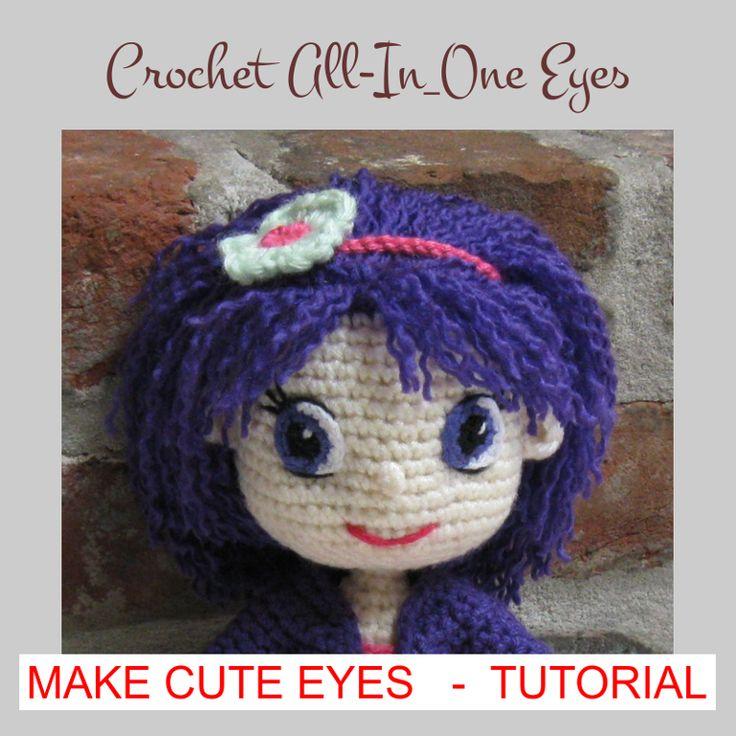 Make Amigurumi Hair Tutorial : Eyes for Crochet Amigurumi Dolls - Tutorial Amigurumi ...