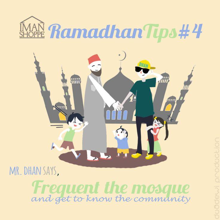 Iman Shoppe Ramadhan Tips #4  Mr. Dhan (pronounce Don) says, Frequent the mosque and get to know the community :)   Malam ni nak solat terawih kat masjid mana pula? Huhu..  #RamadhanMilikKita #RamadhanTips