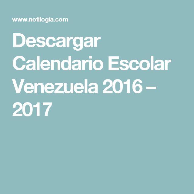 Descargar Calendario Escolar Venezuela 2016 – 2017