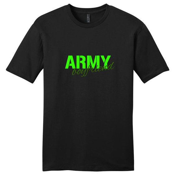 Army Boyfriend  Military T-Shirt by SweetumsSignatures on Etsy