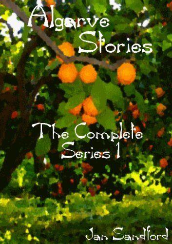 Algarve Stories - The Complete Series 1 by Jan Sandford, http://www.amazon.co.uk/dp/B00CXQEBSQ/ref=cm_sw_r_pi_dp_PqGKsb1DH6CGB