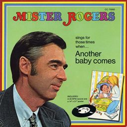 mr rogers' neighborhood cast | Mister Rogers Sings For Times When Another Baby Comes - Neighborhood ...