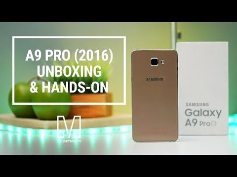Samsung Galaxy A9 Pro Unboxing and First Hands on Impressions