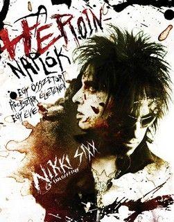 Nikki Sixx - A heroinnaplók