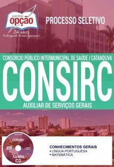 Promoção -  Apostila Processo Seletivo CONSIRC 2017 - AUXILIAR DE SERVIÇOS GERAIS  #concursos