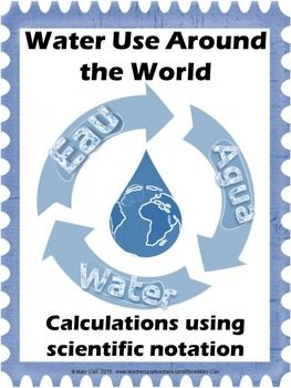 Scientific Notation Calculations ~ Water Use Around the ... Multiplying