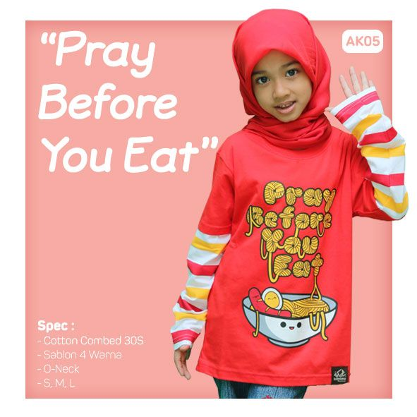 Kaos Anak Muslim Bilhikma AK05 Tema : Pray Before You Eat