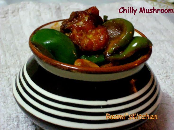 Resmi's kitchen: CHILLY MUSHROOM