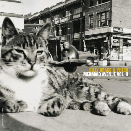 Billy Bragg & Wilco - Mermaid Avenue vol. II (Elektra, 2000)