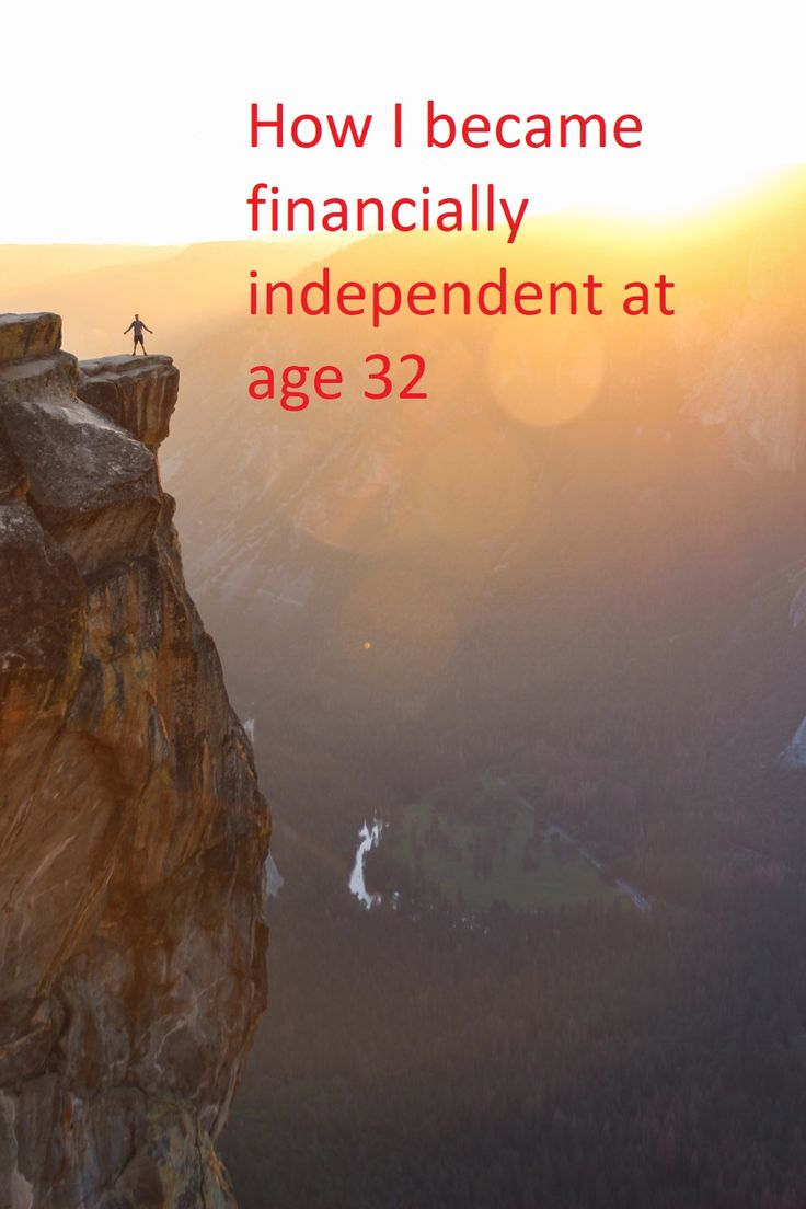 How I became financially independent at age 32 and now I no longer need to work.  financial independence, #FIRE, personal finance