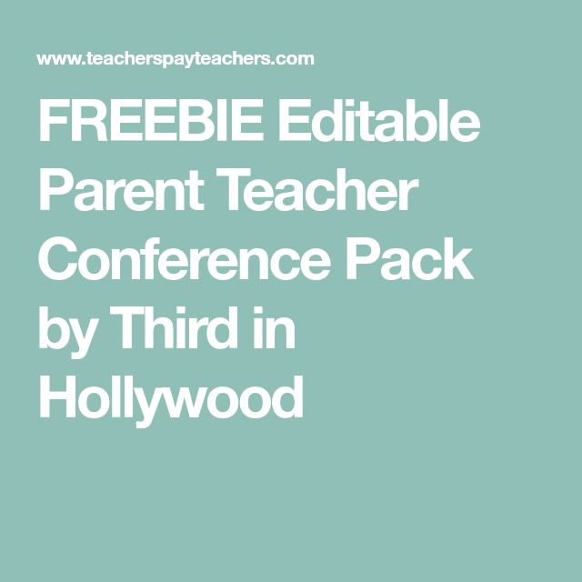 FREEBIE Editable Parent Teacher Conference Pack by Third in Hollywood