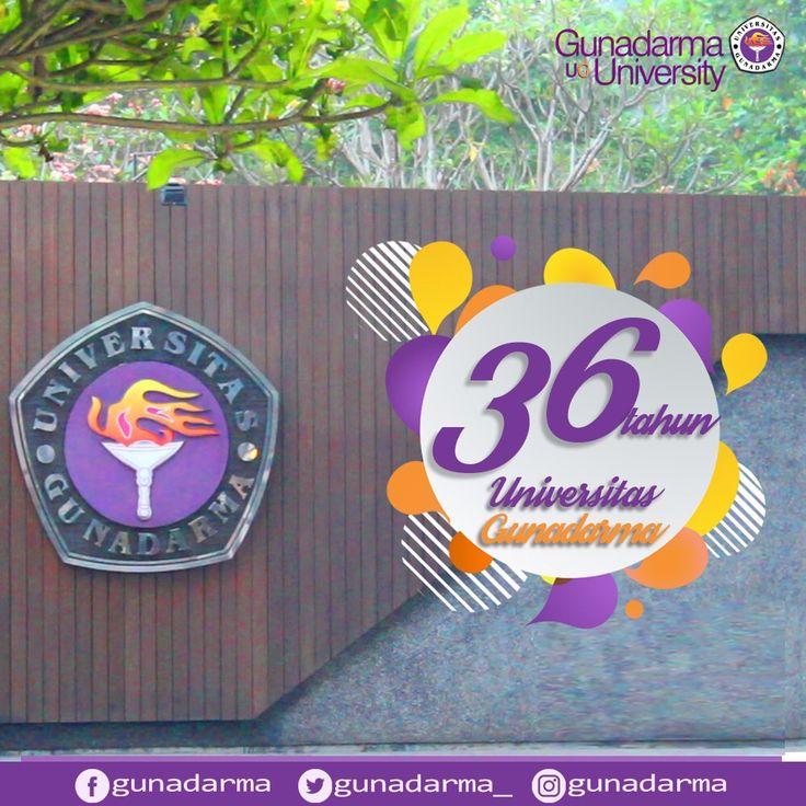 Dirgahayu ke-36 Universitas Gunadarma (07-08-1981). Semoga senantiasa menjadi Perguruan Tinggi Swasta terkemuka yang bereputasi internasional, memiliki jejaring global, dan memberikan kontribusi signifikan bagi peningkatan daya saing bangsa. Majulah Gunadarma, Hiduplah Gunadarma, Hidup Siswa Pendidiknya, Mengabdi Pada Negara Bangsa Nan Jaya.