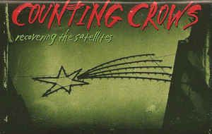 Counting Crows - Recovering The Satellites: buy Cass, Album at Discogs