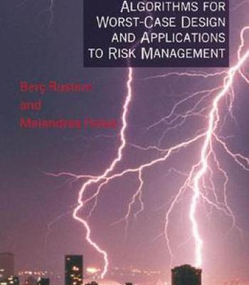 Algorithms For Worst-Case Design And Applications To Risk Management PDF