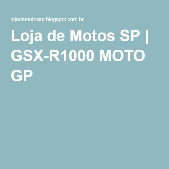 Loja de Motos SP | GSX-R1000 MOTO GP