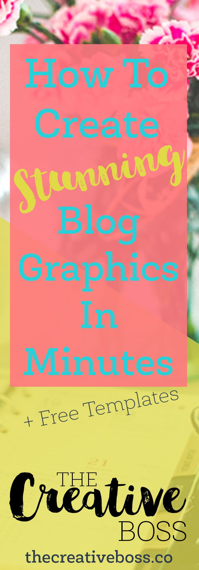 How To Create Stunning Blog Graphics In Minutes