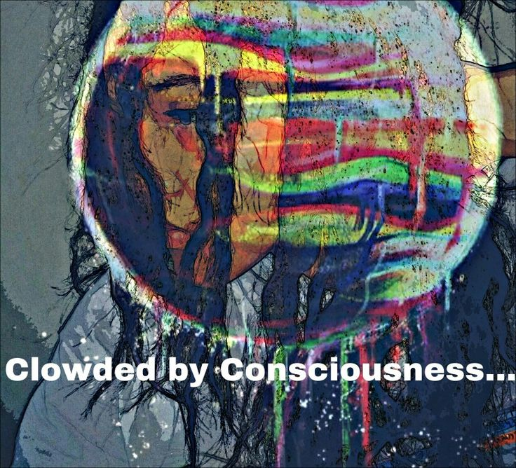 Clowded by Consciousness