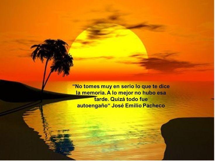 Descanse en Paz José Emilio Pacheco | Frases