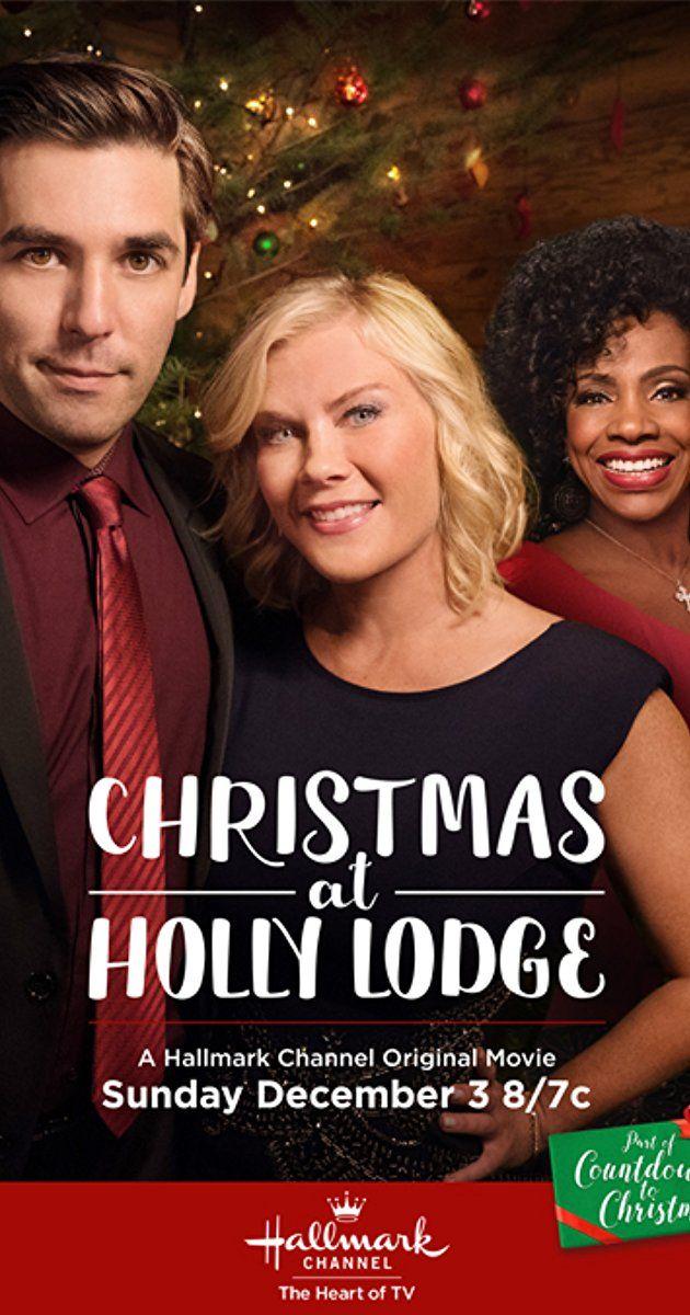 CHRISTMAS AT HOLLY LODGE  (Hallmark-December 3, 2017) a made for TV movie film directed by Jem Garrard. Written by Melissa Salmons. Stars: Crystal Lowe, Jordan Bridges, Alison Sweeney.