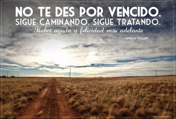 """""""Las oportunidades no tienen límites"""". #Limites #ElderHolland #SUD #Memes http://canalmormon.org/ver/series/mensajes-mormones/las-cosas-buenas-que-vendr%C3%A1n"""