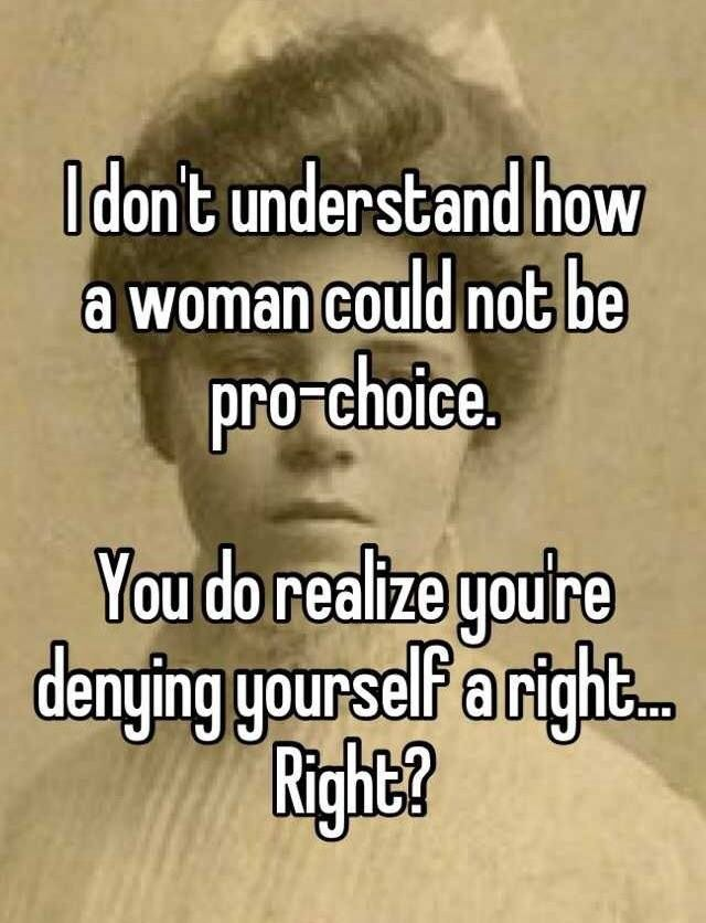 You're allowing an outside entity to make personal decisions for you. A relinquishing of power over your own body. No matter your views on abortion, this approach is too extreme. This is never okay.
