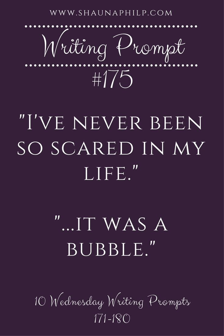 Bonus writing prompt: Who is the character that is afraid of bubbles?