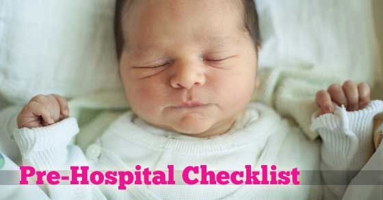 Learn what the labor nurse thinks you should do before that baby comes!  This hospital checklist will start your family off prepared!