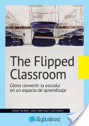 """Un buen libro sobre el tema: """"The Flipped Classroom: Cómo convertir la escuela en un espacio de aprendizaje"""" # biliografía #recursos"""