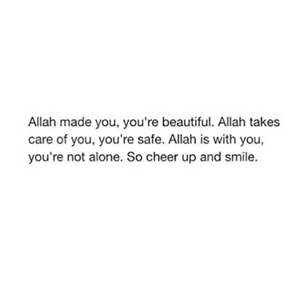 Alhamdulillah that Allah takes care of my life so I won't get lost.
