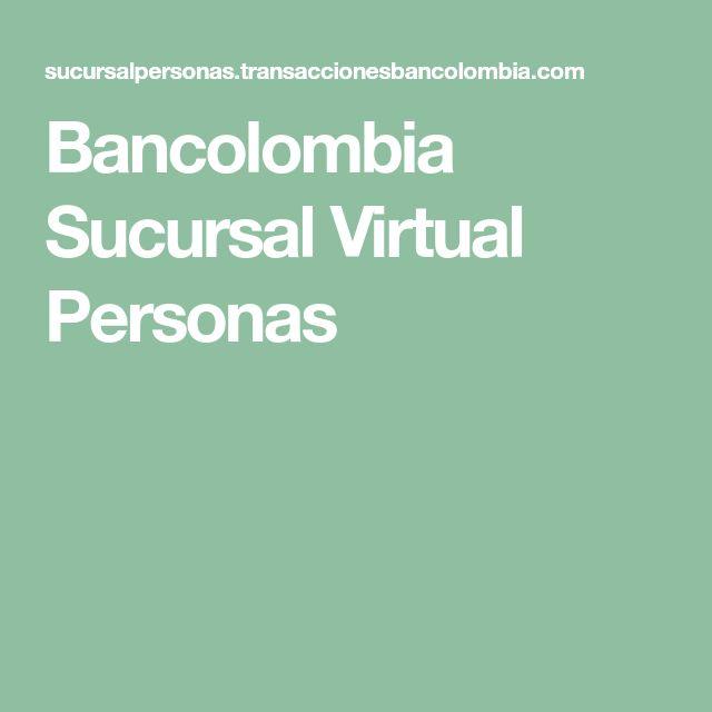 Bancolombia Sucursal Virtual Personas