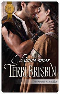 Blog de Vanedis                                       : El único amor, Terri Brisbin