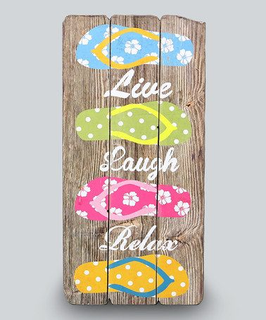 Loving this Wood 'Live Laugh Relax' Flip Flop Wall Sign on #zulily! #zulilyfinds