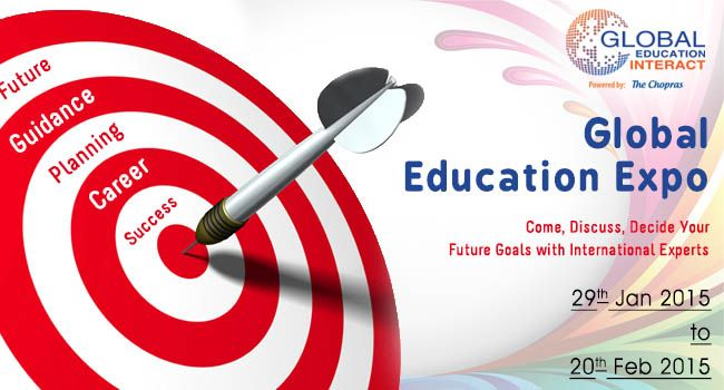 Global Education Fair 2015 - Come, Discuss, Decide Your Future Goals!!!  Register Now: www.thechopras.com/GEI  UG/PG Admissions & Assessments for 2015 Intakes  Highlights: -On Spot Counseling -Scholarship and fee waiver opportunities - Advice on Visa Application and the Availability of education loans  Register Now: www.thechopras.com/geicampaign  #GEI2015 #globaleducationfair #educationfair