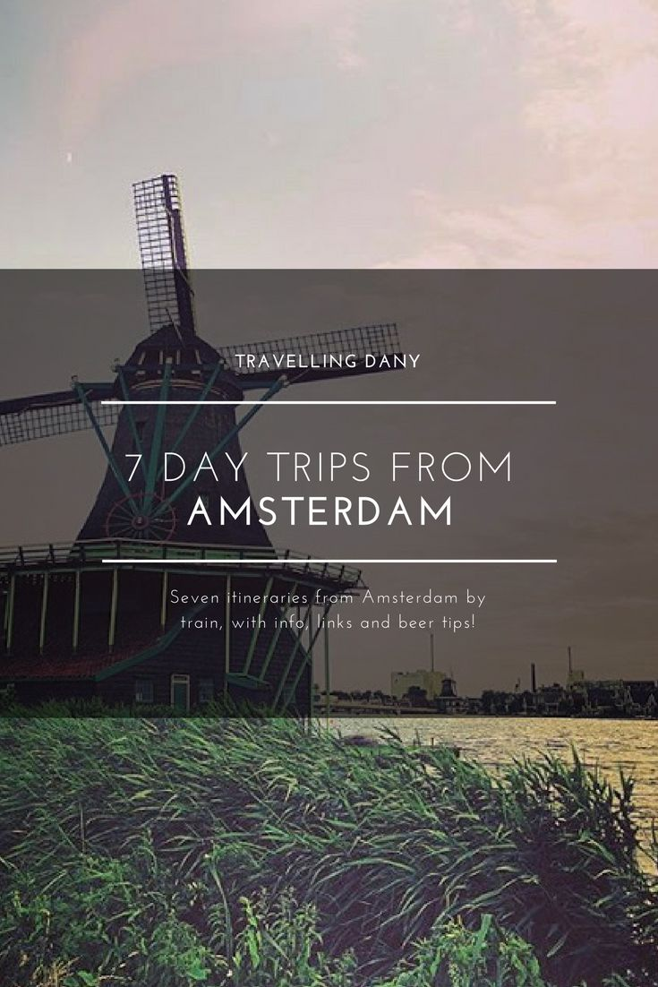 7 outstanding day trips from Amsterdam using a train or your bike. Let's discover The Netherlands!