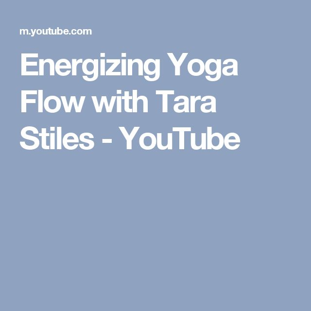 Energizing Yoga Flow with Tara Stiles - YouTube