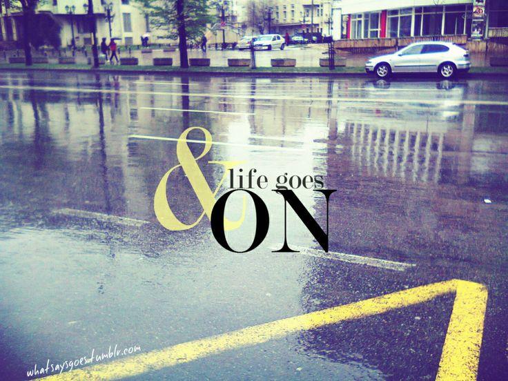 & life goes on / rainy street view