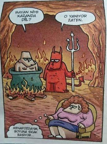 - Bayan niye kazanda diil. + O yanıyor zaten. - Menapozdayım, boyuna sıcak basıyor... #karikatür #mizah #matrak #komik #espri #replikler
