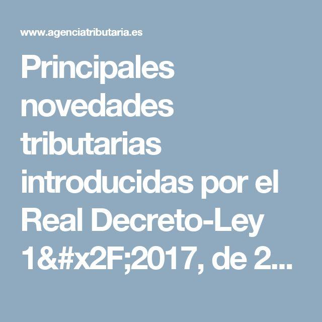 Principales novedades tributarias introducidas por el Real Decreto-Ley 1/2017, de 20 de enero, de me...sumidores en materia de cláusulas suelo. - Agencia Tributaria