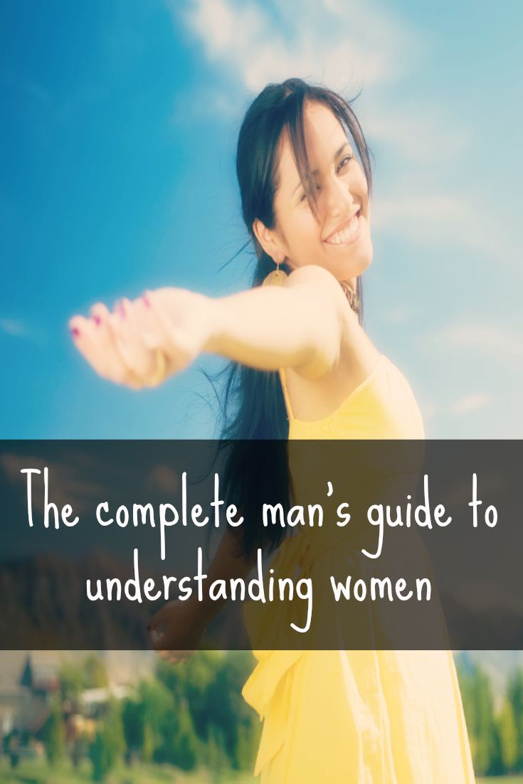 The mans guide to understanding women