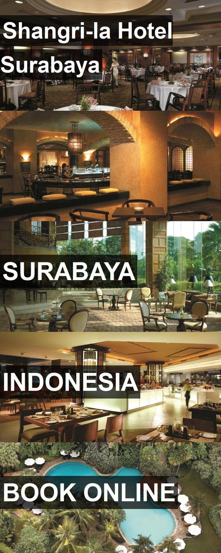 Hotel Shangri La Surabaya In Indonesia For More Information Photos