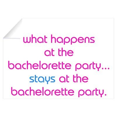 10 Best Bachelorette Party Quotes Sayings Images On Pinterest