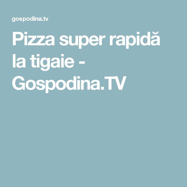 Pizza super rapidă la tigaie - Gospodina.TV