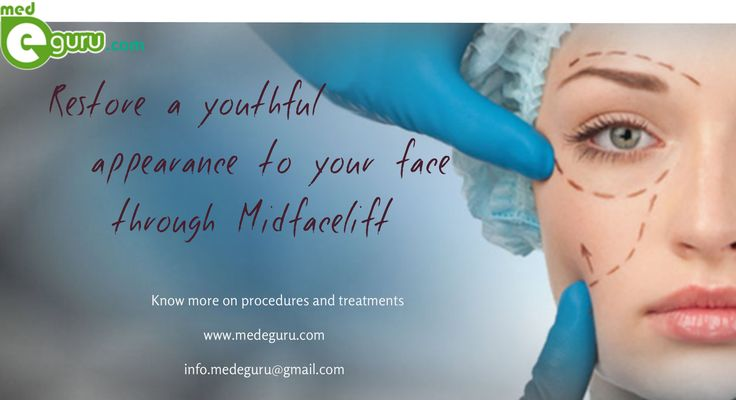 Midfacelift- In individuals, a major sign of youth and beauty is the midface/cheek projection and round facial contours. With aging, the facial fullness of a person is affected by the gravity and fat deflation. A more tired and older looking face comes as a result of flattening of this area. - See more at: http://www.medeguru.com/common-cosmetic-surgery/mid-face-lift/#sthash.T5nf3lR3.dpuf