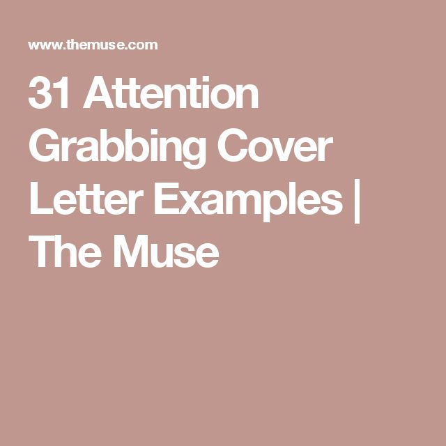 31 Attention Grabbing Cover Letter Examples | The Muse