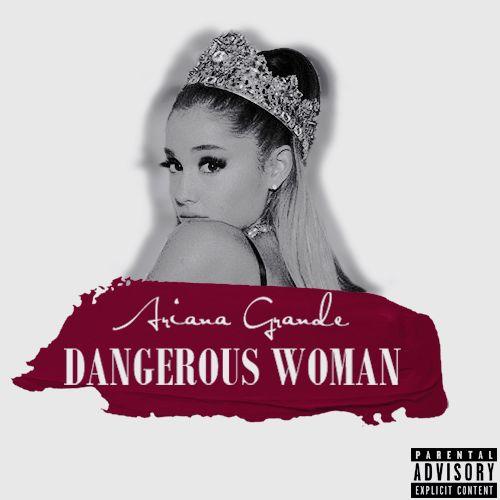 ariana grande dangerous woman album   Tumblr