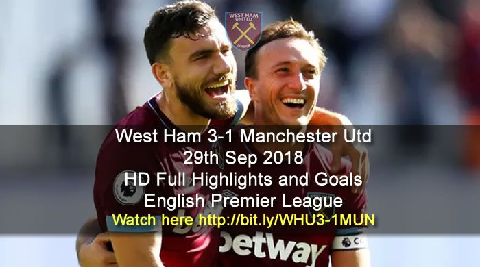 West Ham 3 1 Manchester Utd English Premier League Premier League Soccer Highlights Videos