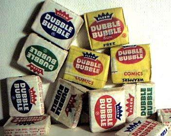 Dubble Bubble. These were your true flavored bubble gum along with Bazooka . The comics were a nice treat that was wrapped around the gum when you removed the wrapper.