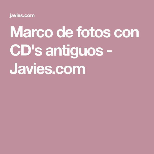Marco de fotos con CD's antiguos - Javies.com